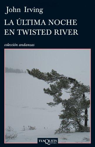 9788483832387: La ultima noche en Twisted River (Andanzas / Adventures) (Spanish Edition)