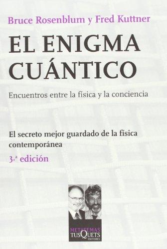 9788483832448: El enigma cuántico: La física, al encuentro de la conciencia (Metatemas)