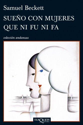 9788483832813: Sueno con mujeres que ni fu ni fa (Andanzas / Adventures) (Spanish Edition)