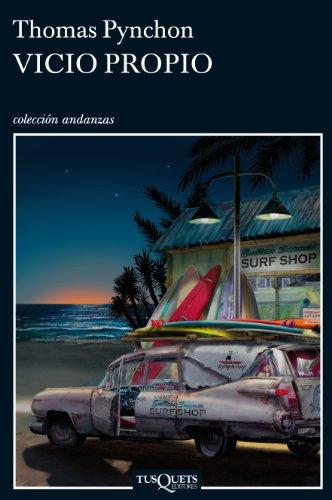 9788483833018: Vicio propio (Andanzas / Adventures) (Spanish Edition)