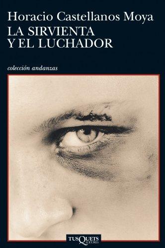 9788483833025: La sirvienta y el luchador (Andanzas / Adventures) (Spanish Edition)