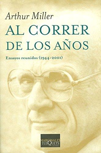 9788483833094: Al correr de los anos (Biblioteca Arthur Miller / Arthur Miller Library) (Spanish Edition)