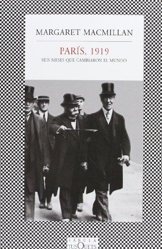 9788483833124: Paris, 1919. Seis meses que cambiaron el mundo (Fabula (Tusquets Editores)) (Spanish Edition)
