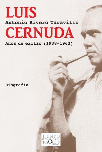 9788483833216: Luis Cernuda: Años de exilio (1938-1963)