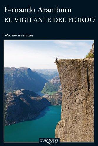 9788483833261: El vigilante del fiordo (Andanzas)