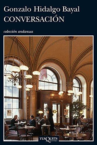 9788483833483: Conversacion (Andanzas / Adventures) (Spanish Edition)