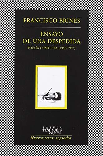 9788483833537: Ensayo de una despedida: Poesía completa (1960 - 1997) (FÁBULA)