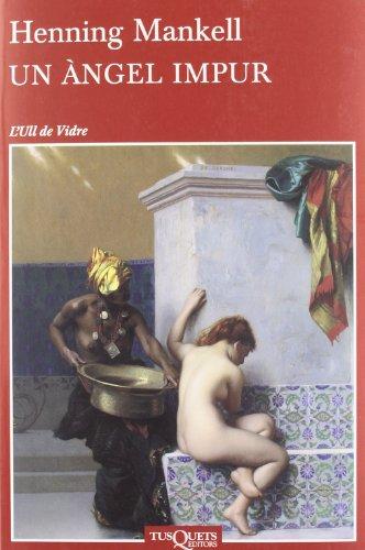 9788483833940: Un angel impuro (Andanzas / Adventures) (Spanish Edition)