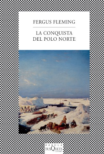 9788483833971: La conquista del Polo Norte (FÁBULA)