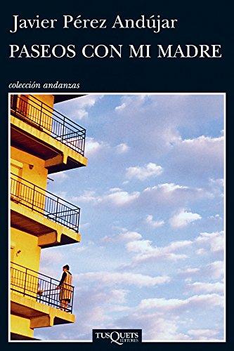 9788483833988: Paseos con mi madre (Andanzas / Adventures) (Spanish Edition)