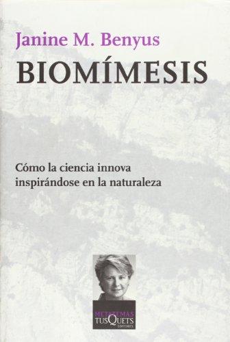 9788483833995: Biomímesis: Innovaciones inspiradas por la naturaleza (Metatemas)