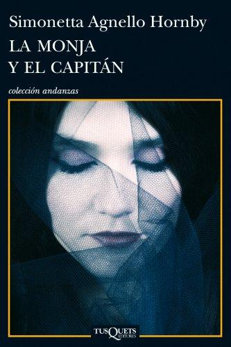 9788483834015: La monja y el capitán (Volumen independiente)