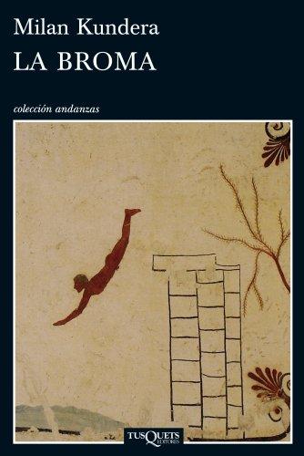 9788483834039: La broma (Andanzas / Adventures) (Spanish Edition)
