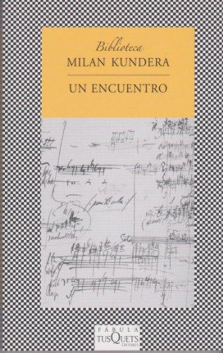 9788483834084: Un encuentro (Spanish Edition) (Biblioteca Milan Kundera)