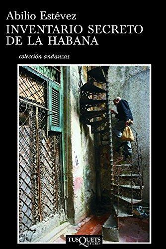 9788483834152: Inventario secreto de La Habana (Spanish Edition) (Coleccion Andanzas)
