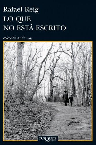 9788483834282: Lo que no esta escrito (Spanish Edition) (Coleccion Andanzas)