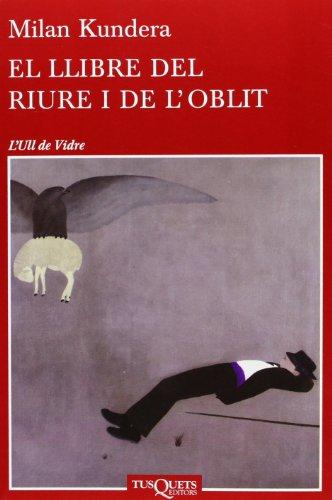 El llibre del riure i de l: Milan Kundera