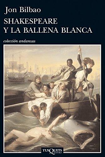 9788483834756: Shakespeare y la ballena blanca (.)