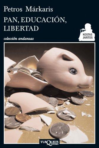 9788483834923: Pan, educación, libertad (Andanzas)