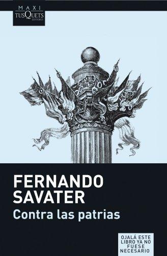 9788483835098: Contra las Patrias (Coleccion Maxi) (Spanish Edition)