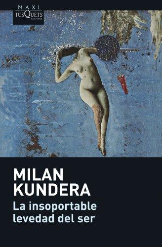 La insoportable levedad del ser: Kundera, Milan (1929-