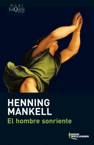 9788483835234: El hombre sonriente (Serie Wallander) (Spanish Edition)