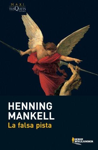 Falsa pista, La (Serie Wallander/ Wallander Series): Mankell, Henning