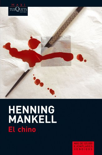 El Chino (Spanish Edition) (8483835541) by Henning Mankell