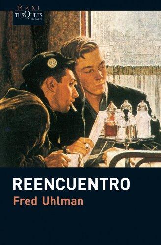 9788483835555: Reencuentro (Fred Uhlman)