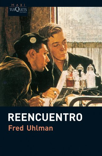 9788483835555: Reencuentro (Fred Uhlman)