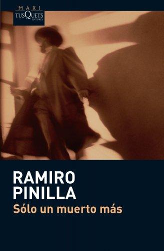 9788483835647: Sólo un muerto más (Ramiro Pinilla)