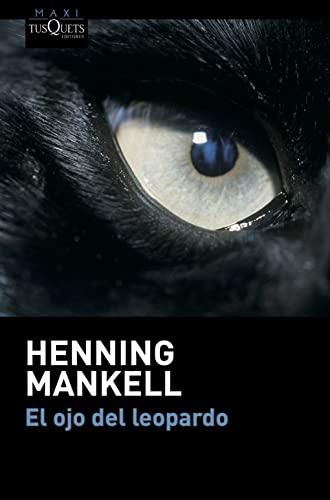 9788483835760: El ojo del leopardo (Henning Mankel)