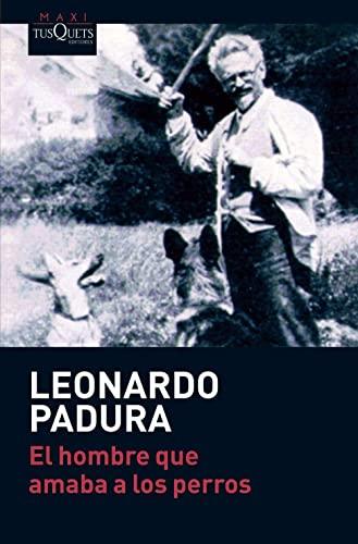 9788483835777: El Hombre Que Amaba Los Perros