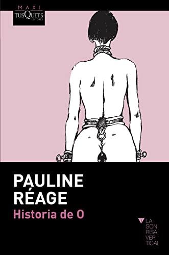 9788483835791: Historia de O (Coleccion Maxi) (Spanish Edition)