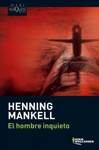 9788483835821: El hombre inquieto (Serie Wallander) (Spanish Edition)