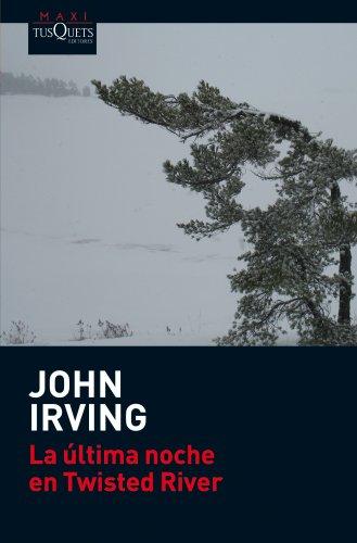 9788483835845: La ultima noche en Twisted River (John Irving)
