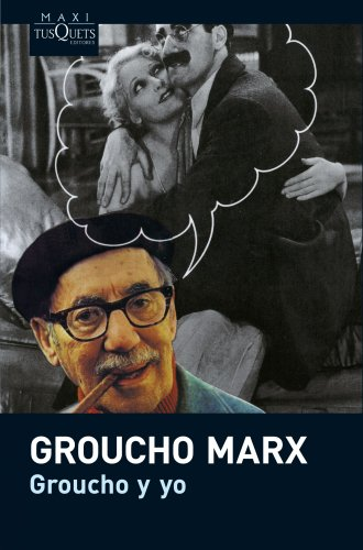 9788483835876: Groucho y yo (Spanish Edition)