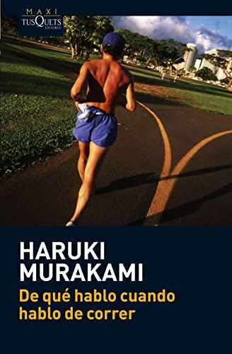 De qué hablo cuando hablo de correr: Murakami, Haruki