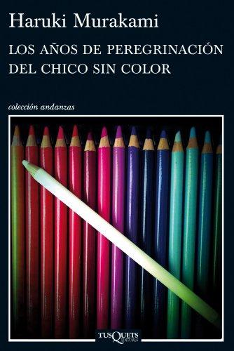 9788483837443: Los años de peregrinación del chico sin color