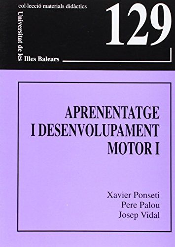 9788483840115: Aprenentatge i desenvolupament motor I (Materials didàctics)