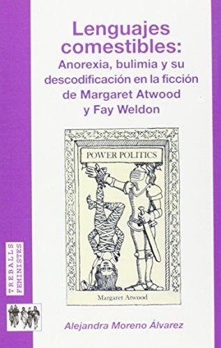 9788483840740: Lenguajes comestibles: Anorexia, bulimia y su descodificación en la ficción de Margaret Atwood y Fay Weldon