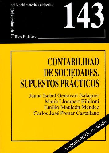 9788483841624: Contabilidad de sociedades: Supuestos prácticos (Materials didàctics)