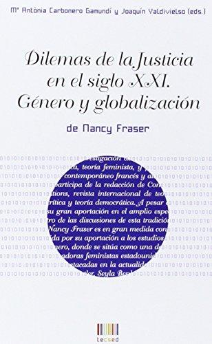 9788483841815: Dilemas de la Justicia en el siglo XXI: Género y globalización (TECSED)