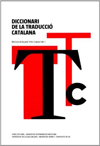 Diccionari de la traducció catalana: Bacardí Tomàs, Montserrat