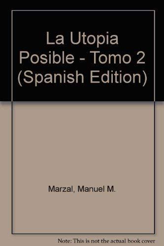 9788483909508: La Utopia Posible - Tomo 2 (Spanish Edition)