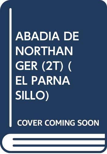9788483921692: ABADIA DE NORTHANGER (2T) (EL PARNASILLO)