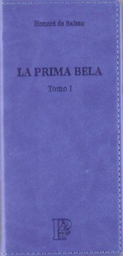 9788483921722: PRIMA BELA (2T) (EL PARNASILLO)