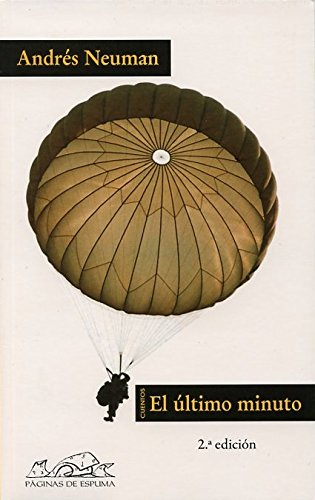 9788483930014: El ultimo minuto (Voces: Literatura / Voices: Literature) (Spanish Edition)