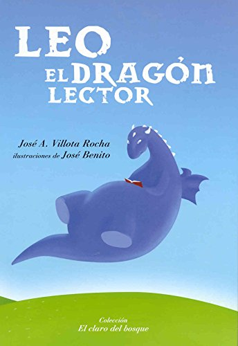 9788483930069: Leo, El Dragon lector/ Leo, The reader Dragon (Spanish Edition)