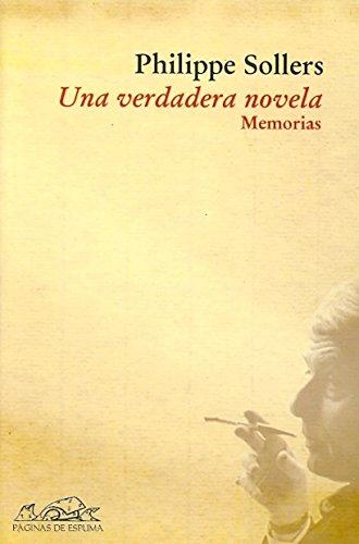 9788483930144: Una verdadera novela: Memorias (Voces/ Ensayo)